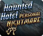 Haunted Hotel: Personal Nightmare gioco