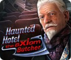 Haunted Hotel: The Axiom Butcher gioco