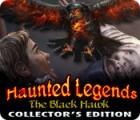 Haunted Legends: The Black Hawk Collector's Edition gioco