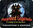Haunted Legends: Faulty Creatures Collector's Edition gioco