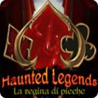 Haunted Legends: La regina di picche gioco