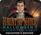 Haunted Manor: Halloween's Uninvited Guest Collector's Edition gioco