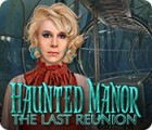 Haunted Manor: The Last Reunion gioco