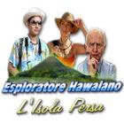 Esploratore Hawaiano: L'Isola Persa gioco