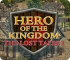 Hero of the Kingdom: The Lost Tales 1 gioco