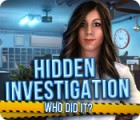 Hidden Investigation: Who Did It? gioco