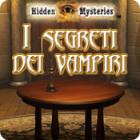 Hidden Mysteries: I segreti dei vampiri gioco