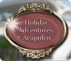 Holiday Adventures: Acapulco gioco