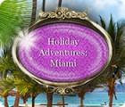 Holiday Adventures: Miami gioco