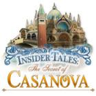 Insider Tales: The Secret of Casanova gioco