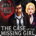 Little Noir Stories: The Case of the Missing Girl gioco