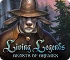 Living Legends: Beasts of Bremen gioco