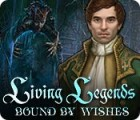 Living Legends: Bound by Wishes gioco