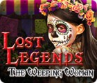 Lost Legends: The Weeping Woman gioco