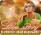 Love Story: Lettere dal passato gioco