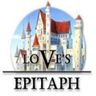 Love's Epitaph gioco