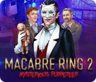 Macabre Ring 2: Mysterious Puppeteer gioco