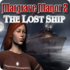 Margrave Manor 2 : The lost Ship gioco