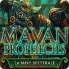 Mayan Prophecies: La nave spettrale gioco