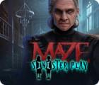 Maze: Sinister Play gioco
