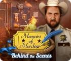 Memoirs of Murder: Behind the Scenes gioco