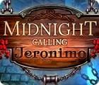 Midnight Calling: Jeronimo gioco
