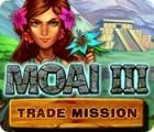 Moai 3: Trade Mission gioco