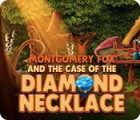 Montgomery Fox and the Case Of The Diamond Necklace gioco