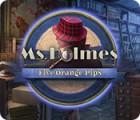 Ms. Holmes: Five Orange Pips gioco