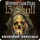 Mystery Case Files ®: 13th Skull  Edizione Speciale gioco