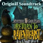 Mystery Case Files: Return to Ravenhearst Original Soundtrack gioco