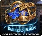 Mystery Tales: Dangerous Desires Collector's Edition gioco