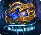 Mystery Tales: Dangerous Desires gioco