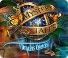 Mystery Tales: Dealer's Choices gioco