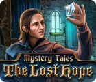 Mystery Tales: The Lost Hope gioco