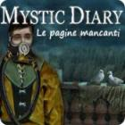 Mystic Diary: Le pagine mancanti gioco