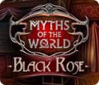 Myths of the World: Black Rose gioco