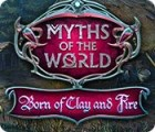 Myths of the World: Born of Clay and Fire gioco