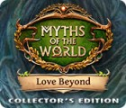 Myths of the World: Love Beyond Collector's Edition gioco