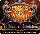 Myths of the World: The Heart of Desolation Collector's Edition gioco