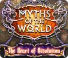 Myths of the World: The Heart of Desolation gioco