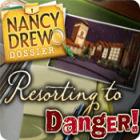 Nancy Drew Dossier: Resorting to Danger gioco