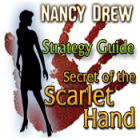 Nancy Drew: Secret of the Scarlet Hand Strategy Guide gioco