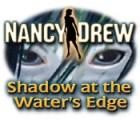 Nancy Drew: Shadow at the Water's Edge gioco