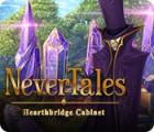 Nevertales: Hearthbridge Cabinet gioco