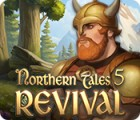 Northern Tales 5: Revival gioco