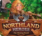Northland Heroes: The missing druid gioco