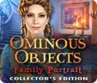 Ominous Objects: Family Portrait Collector's Edition gioco