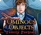 Ominous Objects: Family Portrait gioco
