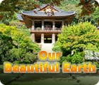 Our Beautiful Earth gioco